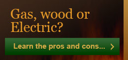 Gas, Wood or Electric?